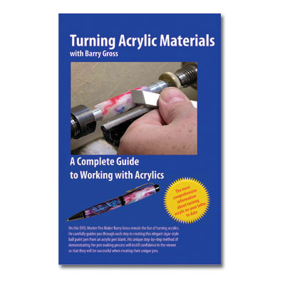 Barry Gross Turning Acrylic Materials DVD