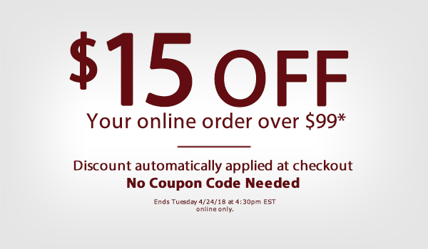 $15 off $99 online only